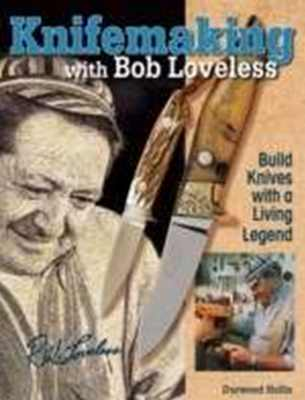 Knifemaking with Bob Loveless